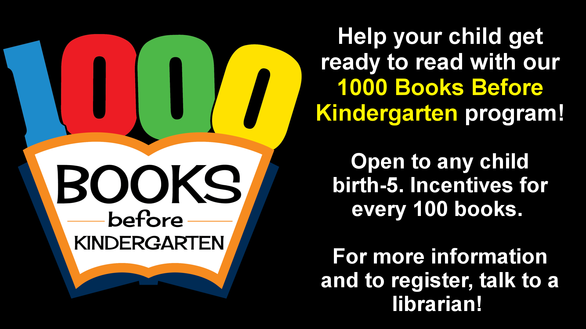 Early reading is important for establishing literary skills. Help your child gain those skills with our 1000 Books before Kindergarten program. With every 100 books read the child will get a prize from our Treasure Chest, with additional prizes at 100 and 500. Once they complete the program, they will get a book, a stuffed animal, a graduation certificate, and recognition on our social media pages and the Swift County Monitor newspaper. Talk to a library staff member for more details and to