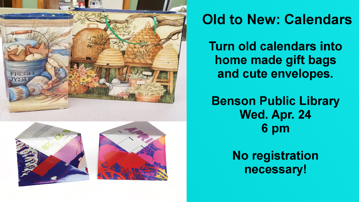 On Wednesday, April 24 at 6 pm, turn old calendars into neat gift bags and unique envelopes. No registration necessary, just come and create!