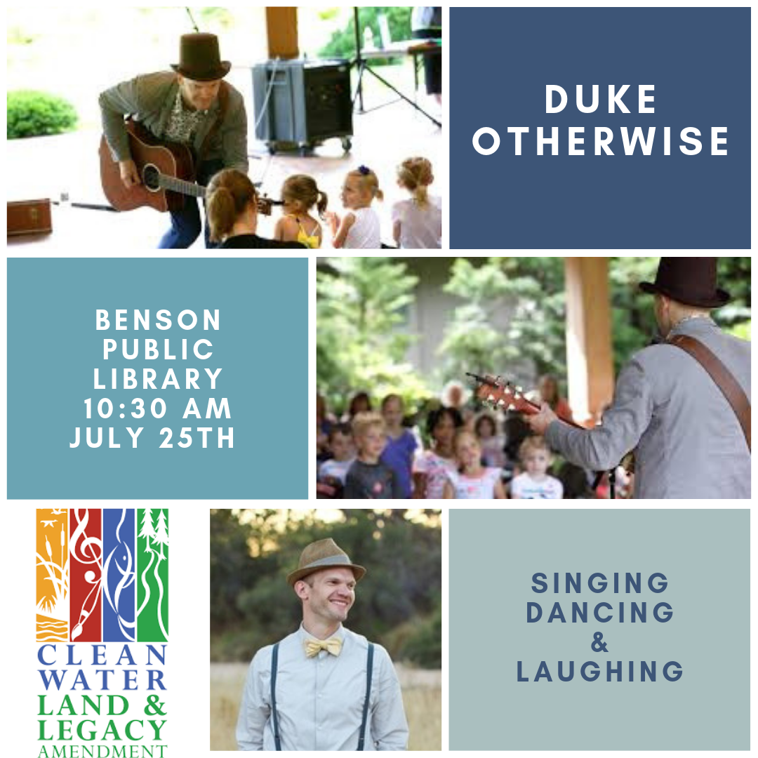 Join us for Duke Otherwise, an entertaining, fun, interactive performer for kids of all ages. This Legacy Amendment funded event is free. Thursday, July 25 at 10:30 AM.