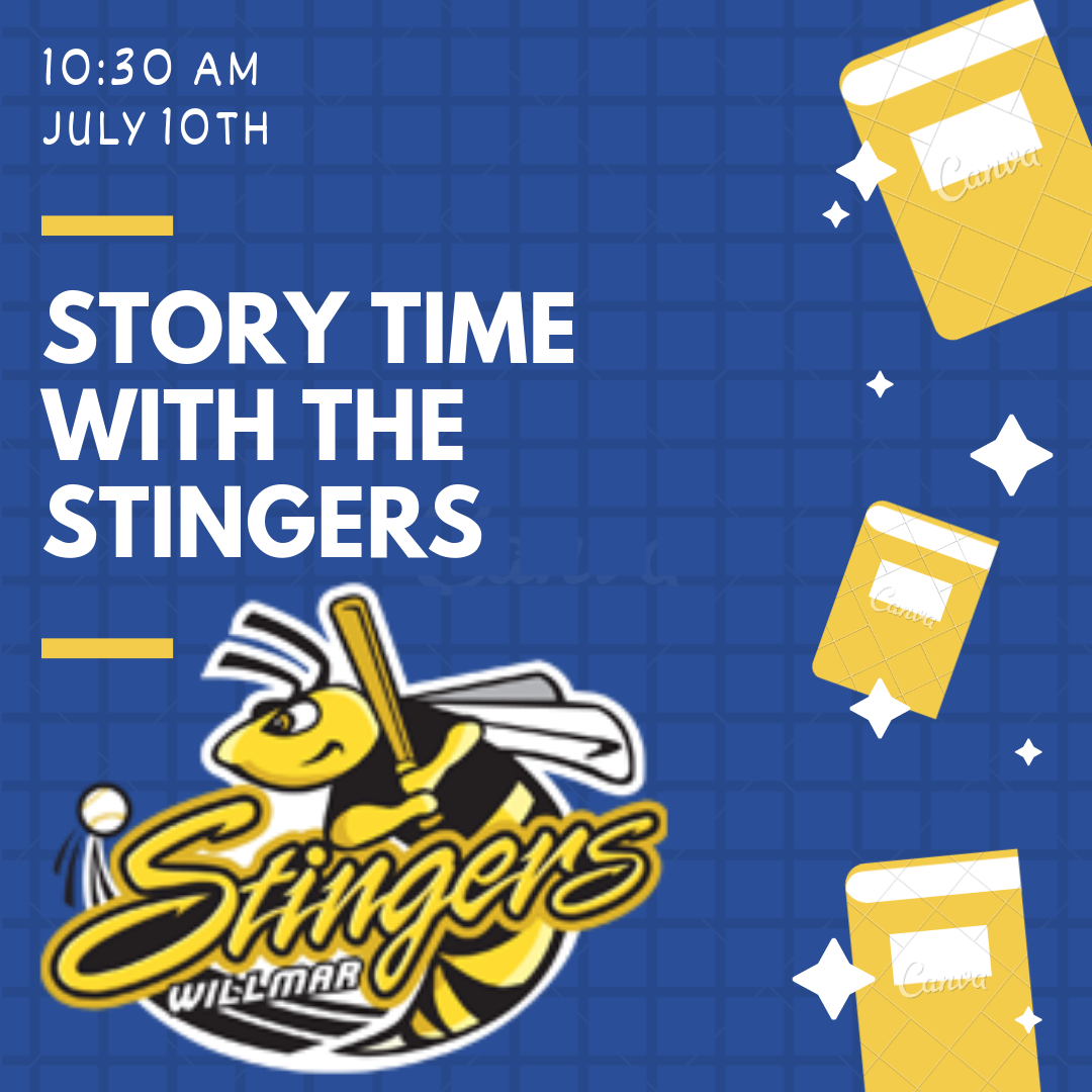 The Willmar Stingers Baseball team will be here on Wednesday, July 10th at 10:30 am. Come, meet some of the team, read stories, and possibly win a family 4 pack of tickets to see one of their games.