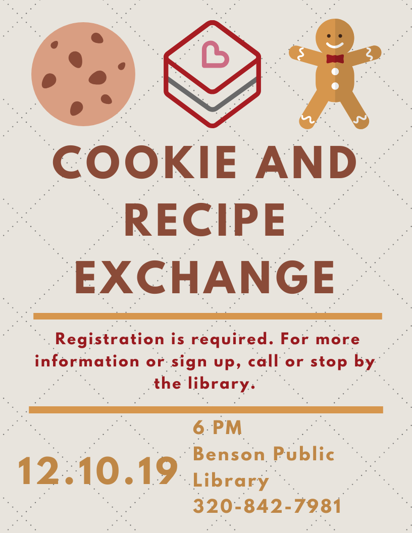 Join us for a Cookie and Recipe Exchange on Tuesday, December 10 at 6 PM. Registration required. Please call or stop by the library for more details.