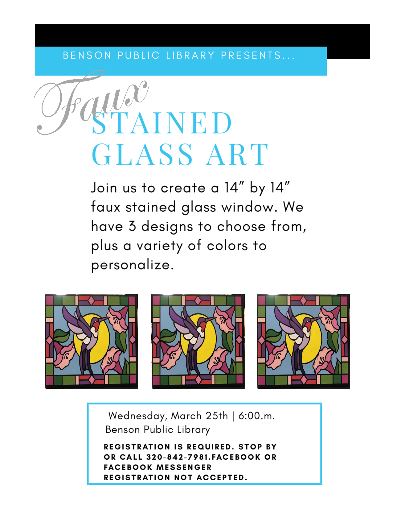Join us on Wednesday, March 25 at 6 pm for a Faux Stained Glass Class. Pre-registration is required.