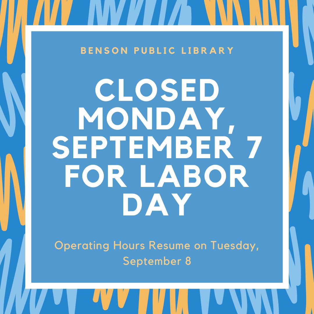 Benson Public Library Closed For Labor Day