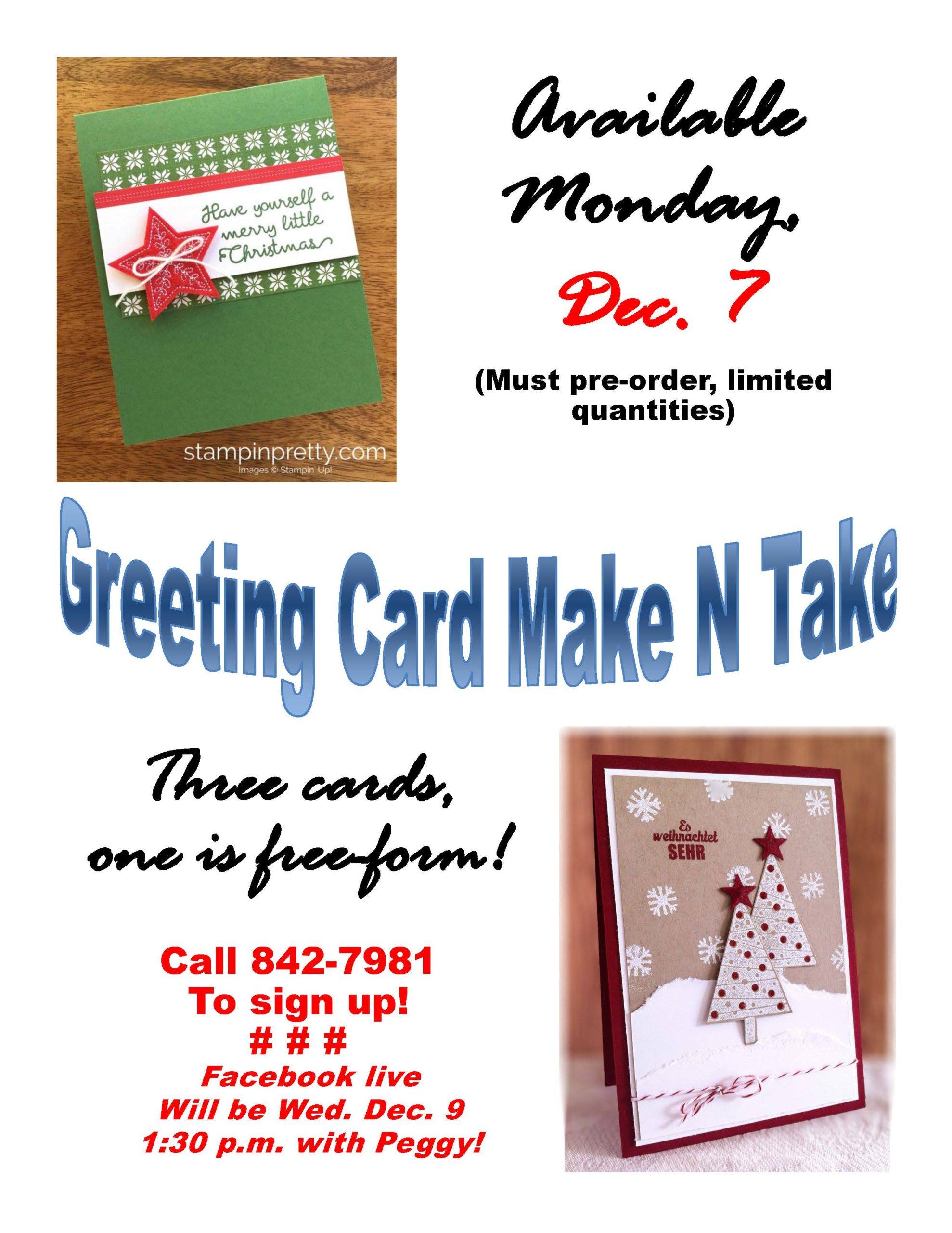 Beginning December 7, we will have Holiday Card Take and Make Kits available for pick-up. On Wednesday, December 9th at 1:30 pm, Peggy will do a Facebook Live instructional video. Supplies are limited, and pre-registration required.