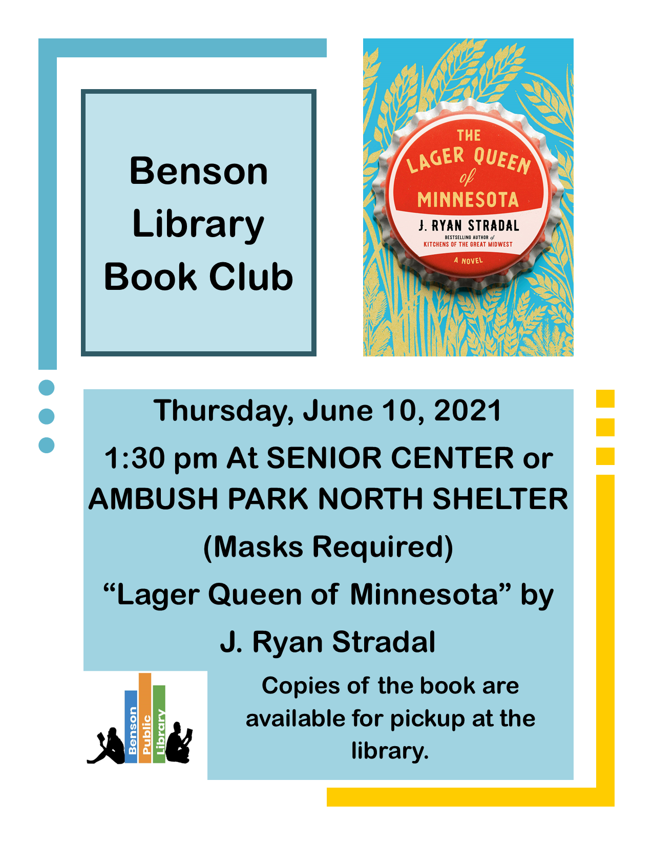 Join us on Thursday, June 10th at 1:30 pm at either the North Shelter of Ambush Park or the Senior Center. The book this month is 'The Lager Queen of Minnesota' by J. Ryan Stradal. Copies are available for pickup at the library.